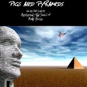 Various Artists (Tributes) - Pigs And Pyramids: The Songs Of Pink Floyd, <u>AKA</u> A Special tribute to Pink Floyd CD (album) cover