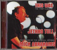 Various Artists (Tributes) This Was: the first album of Jethro Tull performed by the original member Mick Abrahams album cover