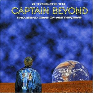 Various Artists (Tributes) Thousand Days of Yesterday: A Tribute to Captain Beyond album cover