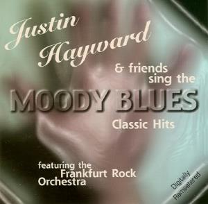 Various Artists (Tributes) Justin Hayward & Friends Sing The Moody Blues Classical Hits album cover