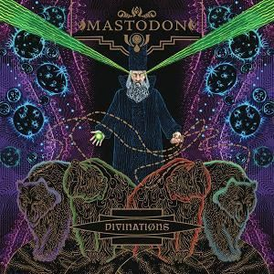 MASTODON Divinations music reviews and MP3
