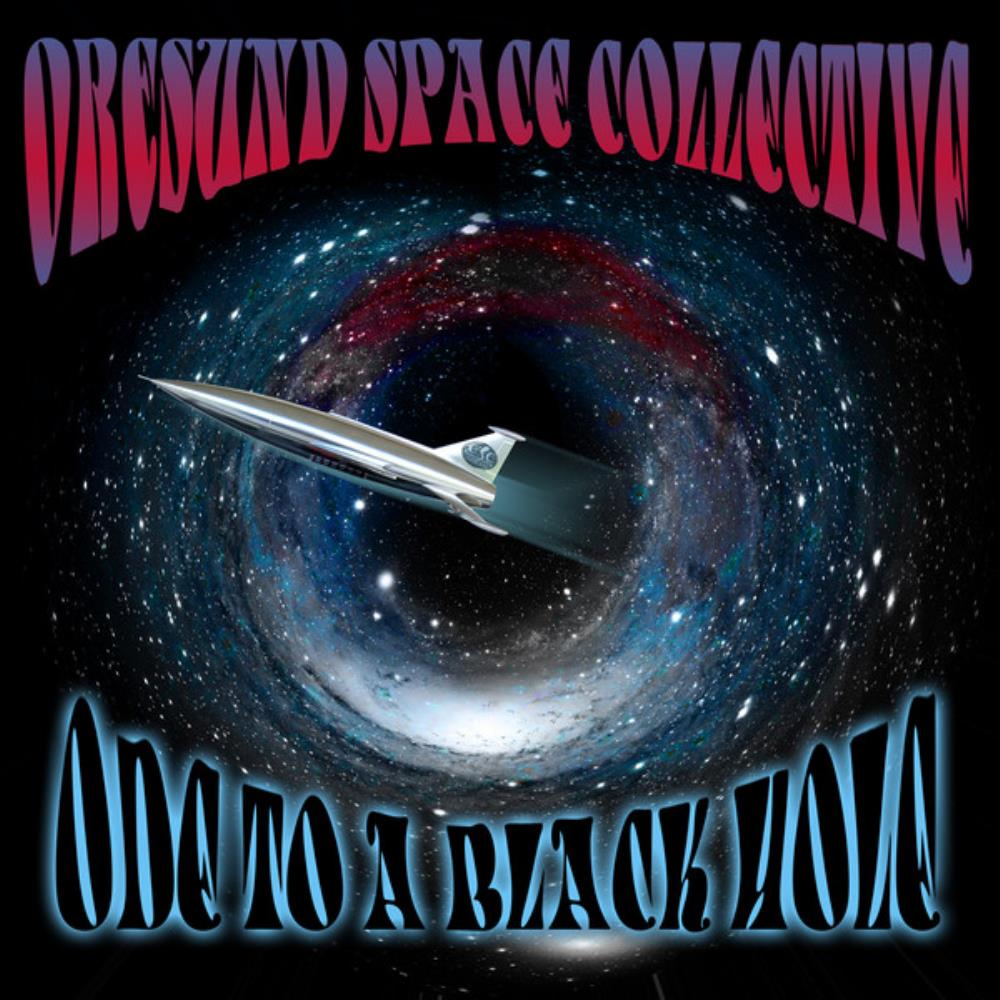 Ode To A Black Hole by ØRESUND SPACE COLLECTIVE album cover