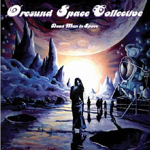 �resund Space Collective - Dead Man In Space CD (album) cover