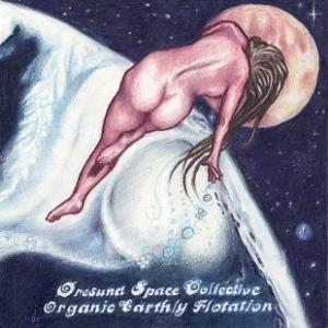 �resund Space Collective - Organic Earthly Flotation CD (album) cover