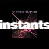 Pip Pyle - Instants CD (album) cover