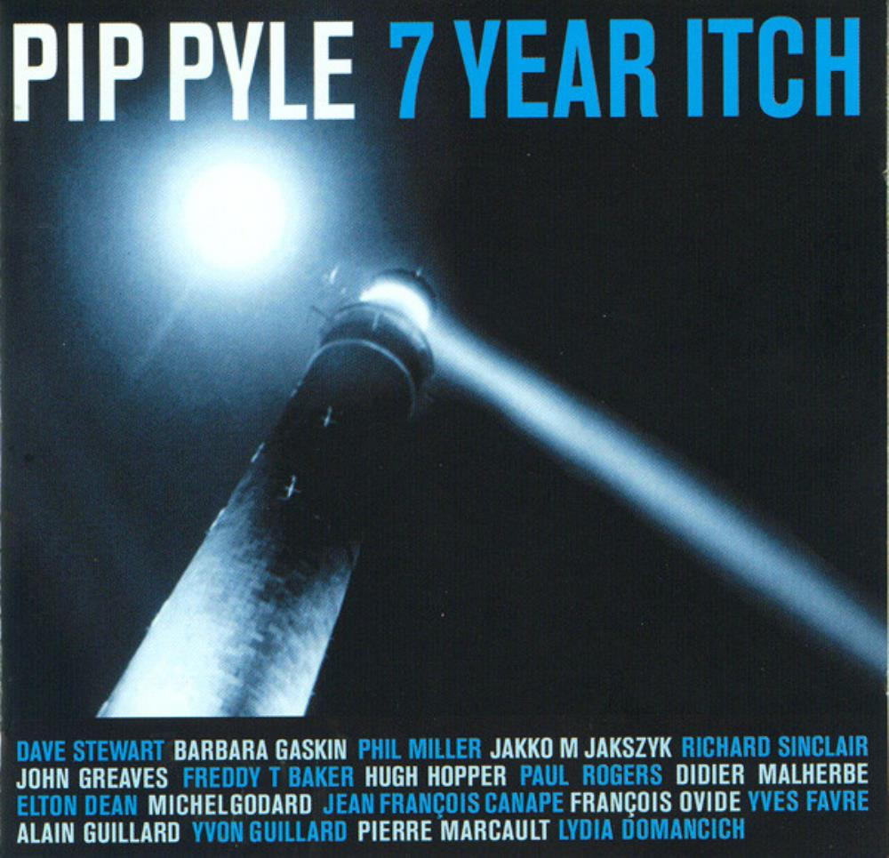 Pip Pyle - Seven Year Itch CD (album) cover