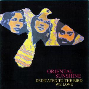 Oriental Sunshine Dedicated to the bird we love album cover