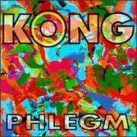 Phlegm by KONG album cover