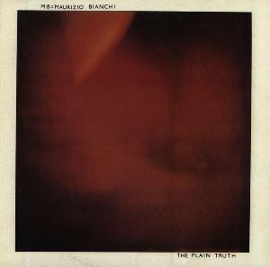 Maurizio Bianchi - The Plain Truth CD (album) cover