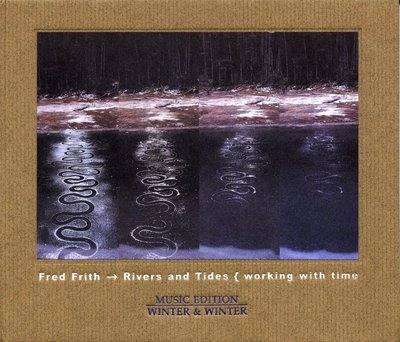 Fred Frith - Rivers and Tides { working with time CD (album) cover