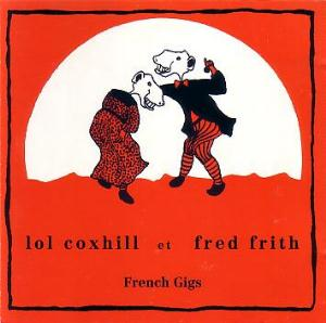 Fred Frith French Gigs (with Lol Coxhill) album cover