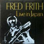 Fred Frith - Live In Japan:The Guitars On The Table Approach CD (album) cover