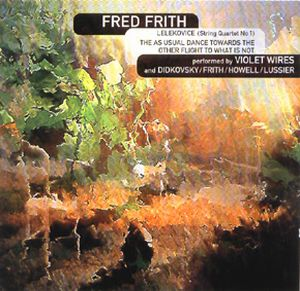 Fred Frith Quartets album cover