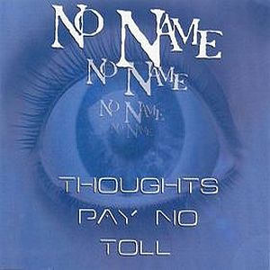 No Name / The No Name Experience Thoughts Pay No Toll album cover