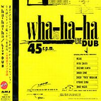 Live Dub by WHA-HA-HA album cover