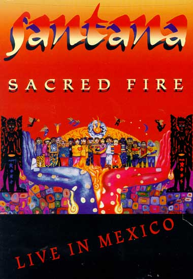 Santana - Sacred Fire (Live in Mexico) CD (album) cover