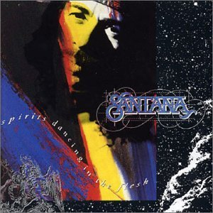 Santana - Spirits Dancing In The Flesh CD (album) cover