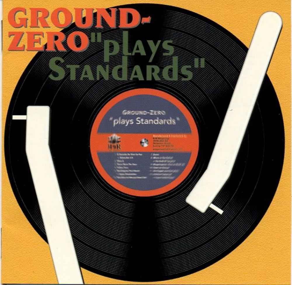 Plays Standards by GROUND ZERO album cover