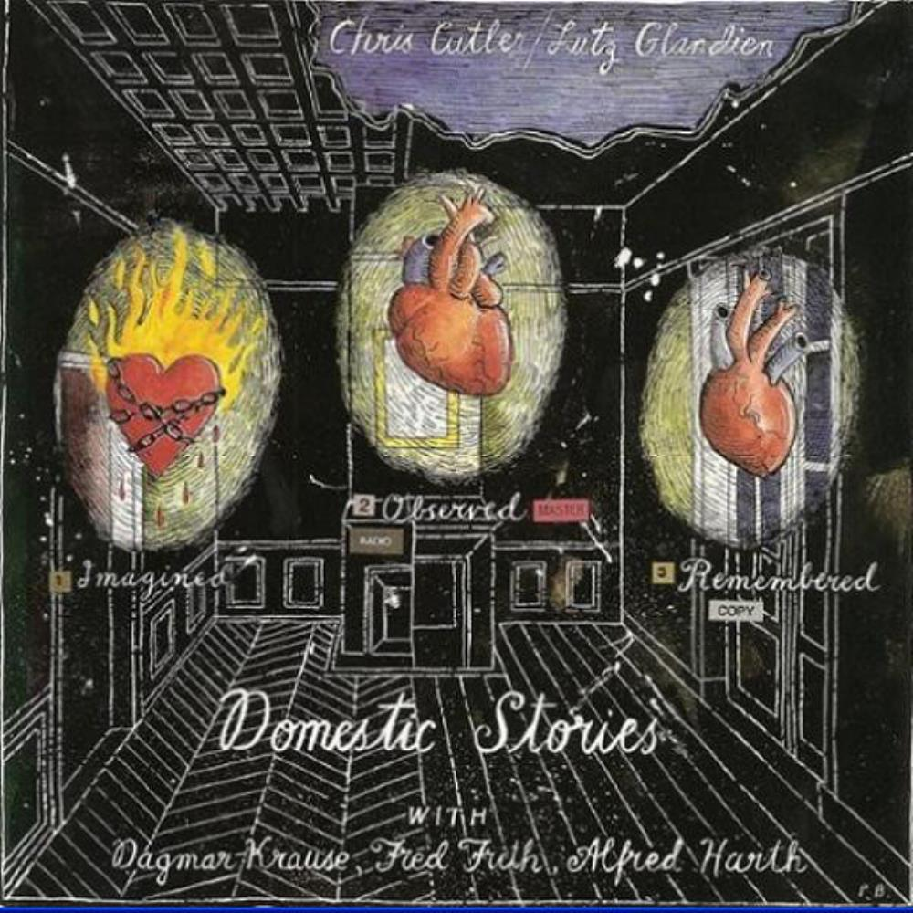 Chris Cutler - Chris Cutler & Lutz Glandien: Domestic Stories CD (album) cover