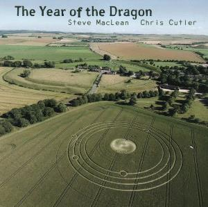 Steve MacLean & Chris Cutler  - The Year Of The Dragon by CUTLER, CHRIS album cover