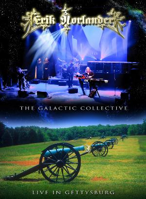 Erik Norlander The Galactic Collective Live In Gettysburg (DVD) album cover