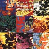 Cutler And Frith Live in Moscow, Prague and Washington album cover
