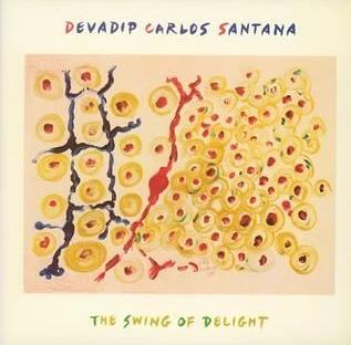 The Swing of Delight by SANTANA, CARLOS album cover