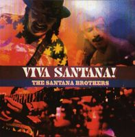 Carlos Santana Viva Santana! (The Santana Brothers) album cover
