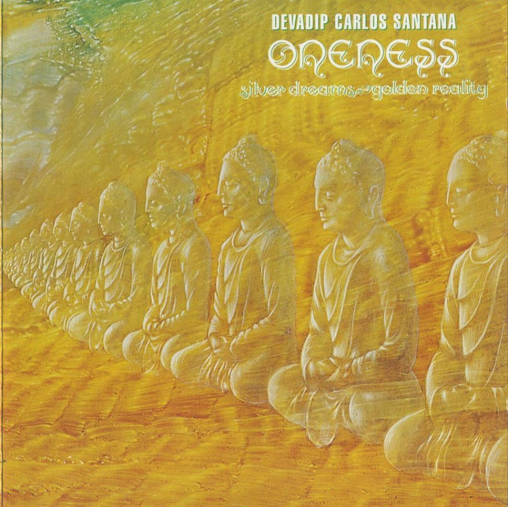 Carlos Santana Oneness - Silver Dreams, Golden Reality album cover