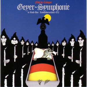Geyer-Symphonie by FLOH DE COLOGNE album cover