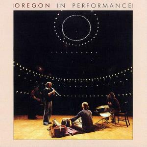 Oregon In Performance album cover