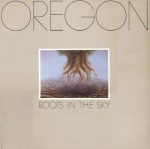 Oregon - Roots in the Sky CD (album) cover
