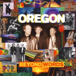 Oregon - Beyond Words CD (album) cover