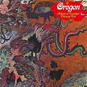 Oregon Music of Another Present Era album cover