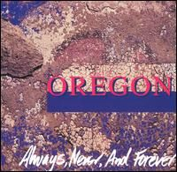 Oregon Always, Never, And Forever album cover