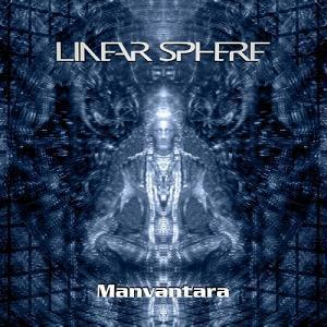 Manvantara by LINEAR SPHERE album cover