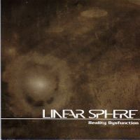 Reality Dysfunction by LINEAR SPHERE album cover