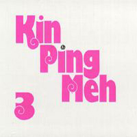 Kin Ping Meh - Kin Ping Meh 3 CD (album) cover