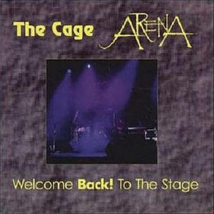 Arena - Welcome Back! To The Stage CD (album) cover