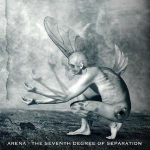 Arena - The Seventh Degree Of Separation CD (album) cover