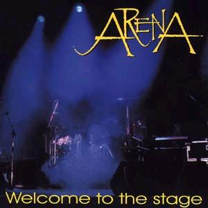 Arena - Welcome To The Stage CD (album) cover