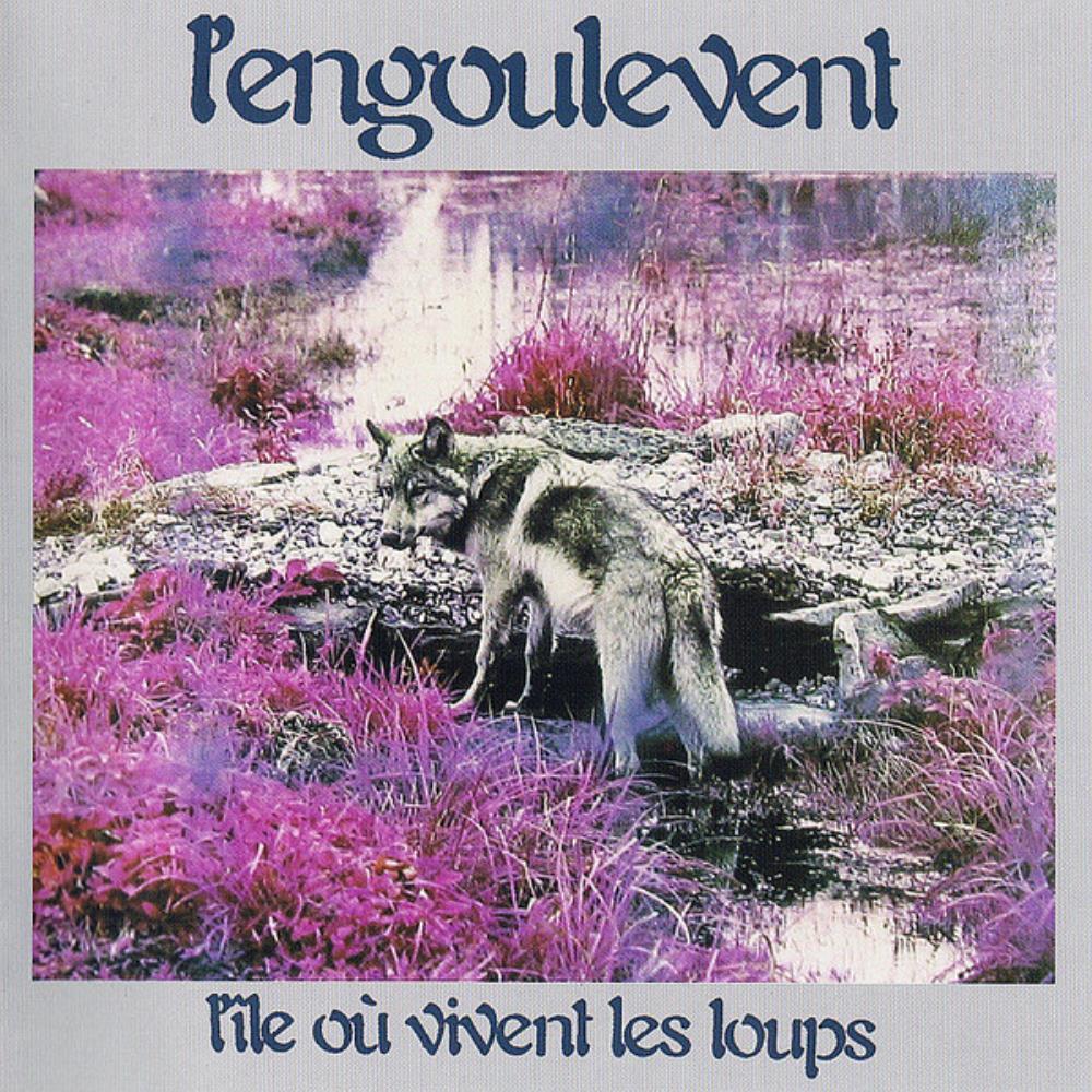L'Ile Où Vivent Les Loups by ENGOULEVENT, L' album cover