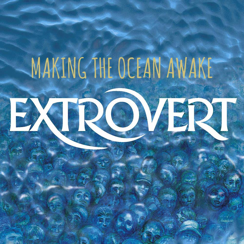 Extrovert Making The Ocean Awake (English version) album cover
