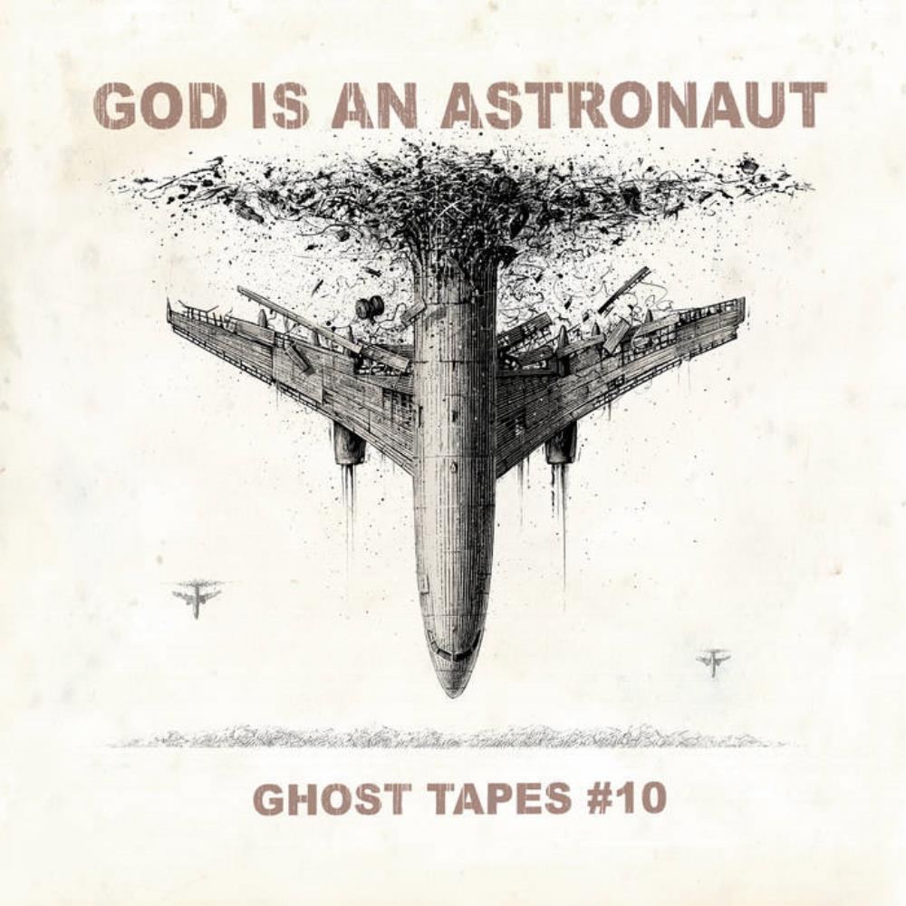 Ghost Tapes #10 by GOD IS AN ASTRONAUT album cover