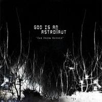 Far From Refuge by GOD IS AN ASTRONAUT album cover
