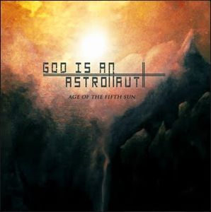 God Is An Astronaut Age of the Fifth Sun album cover