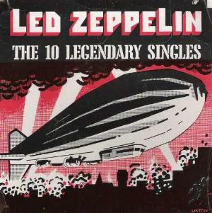 Led Zeppelin - The 10 Legendary Singles CD (album) cover