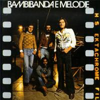La Bambibanda E Melodie Bambibanda E Melodie  album cover