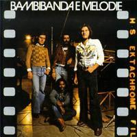Bambibanda E Melodie  by BAMBIBANDA E MELODIE, LA album cover
