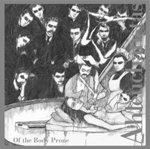 Ahleuchatistas - Of the Body Prone CD (album) cover